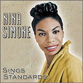 Sings the Standards by Nina Simone