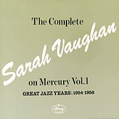 The Complete Sarah Vaughan...Vol. 1 by Sarah Vaughan