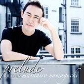 Prelude by Masahiro Yamaguchi