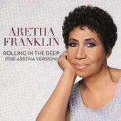 Rolling In The Deep (The Aretha Version) von Aretha Franklin