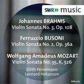 Brahms, Busoni & Mozart: Violin Sonatas by Edith Peinemann
