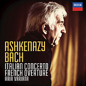 Bach, J.S.: Italian Concerto; French Overture; Aria Variata by Vladimir Ashkenazy