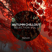 Autumn Chillout Selection Vol.1 by Various Artists