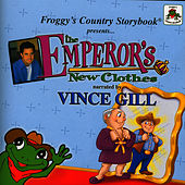 Froggy's Country Storybook Present: The Emperor's New Clothes by Vince Gill