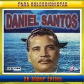 20 Super Exitos by Daniel Santos