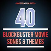40 Blockbuster Movie Songs & Themes by Various Artists