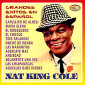 Grandes Exitos en Español Vol. 1 by Nat King Cole