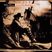 Across the Borderline by Willie Nelson