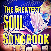 The Greatest Soul Songbook by Various Artists
