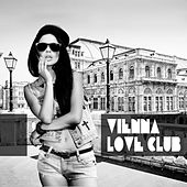 Vienna Love Club by Various Artists