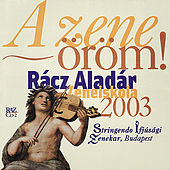Music for String Chamber Orchestra - Racz Aladar Music Institute Budapest 2003 by Stringendo Ifjúsági Zenekar