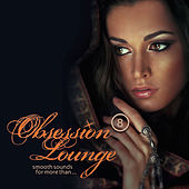Obsession Lounge, Vol. 8 (Compiled by DJ Jondal) by Various Artists