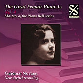 The Great Female Pianists, Vol.4 by Guiomar Novaes