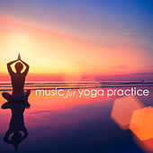 Music for Yoga Practice by Various Artists