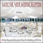 Music for Your Wedding Reception: #1 Most Requested Reception Music for Weddings of All Time by Robbins Island Music Group