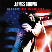 Get on Up - Live in America by James Brown