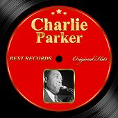 Original Hits: Charlie Parker by Charlie Parker
