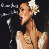 Queen Jazz: Billie Holiday by Billie Holiday