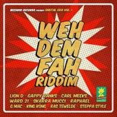Weh Dem Fah Riddim (Digital Era, Vol. 1) by Various Artists