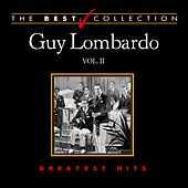 The Best Collection: Guy Lombardo, Vol. 2 by Guy Lombardo