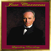 Jose Carreras: Legendary Recordings von Jose Carreras