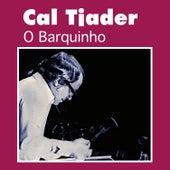 O Barquinho by Cal Tjader