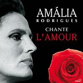 Amália Rodrigues chante l'amour by Amalia Rodrigues