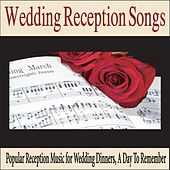 Wedding Reception Songs: Popular Reception Music for Wedding Dinners, A Day to Remember by Robbins Island Music Group