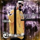 Gangsters Don't Talk by Mr. Criminal