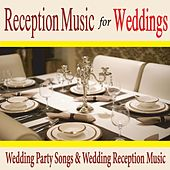 Reception Music for Weddings: Wedding Party Songs & Wedding Reception Music by Robbins Island Music Group