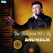 The Best from 90's by Anu Malik by Various Artists