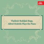 Vladimir Rushdiak Sings, Alfred Holeček Plays the Piano von Alfréd Holeček