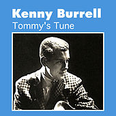 Tommy's Tune by Kenny Burrell