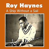 A Ship Without a Sail by Roy Haynes
