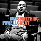 Something Great by Bud Powell