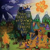 From Crack Of Dawn To The Break Of Day - EP by Various Artists