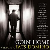 Goin' Home: A Tribute To Fats Domino by Various Artists