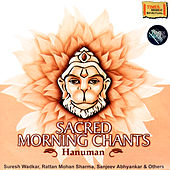 Sacred Morning Chants – Hanuman by Various Artists