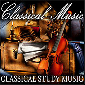 Classical Music by Classical Study Music