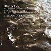 Schumann: Kreisleriana, Op. 16, Symphonic Studies, Op. 13 & Toccata, Op. 7 by Nelson Goerner