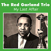 My Last Affair by Red Garland