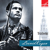 Leonid Kogan. The Last Recordings by Various Artists