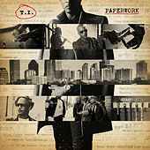 Paperwork (Deluxe Clean) by T.I.