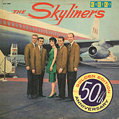 Since I Don't Have You by The Skyliners
