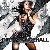Dirty Dancehall, Vol. 12 (Hosted by DJ Reup) von Various Artists
