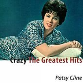 Crazy (The Greatest Hits) by Patsy Cline