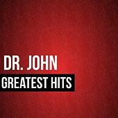 Dr. John Greatest Hits by Dr. John