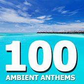 Ambient Top 100 by Various Artists
