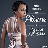Against All Odds by Alaine