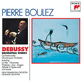 Debussy: Orchestral Music by Various Artists